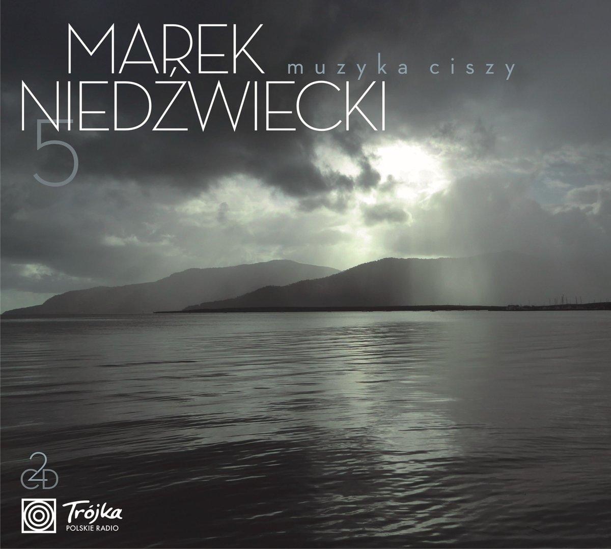 Muzyka Ciszy 5 (przedstawia Marek Niedźwiecki)