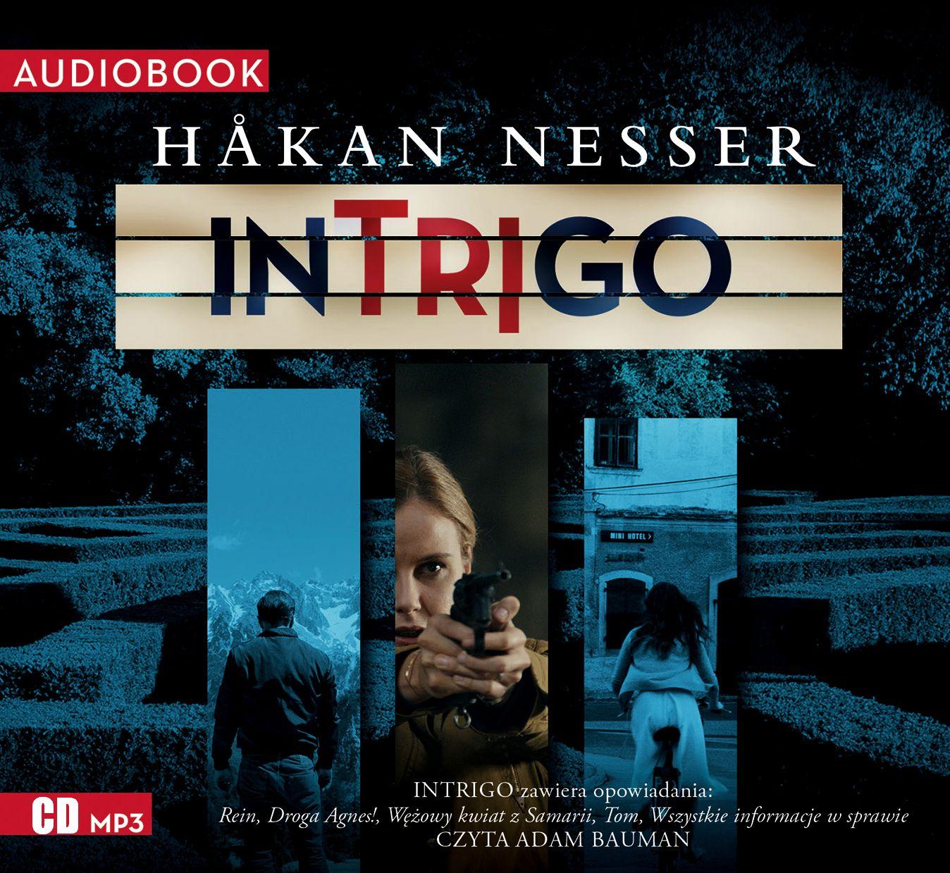 Nesser Hakan – Intrigo