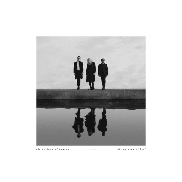 PVRIS – All We Know Of Heaven