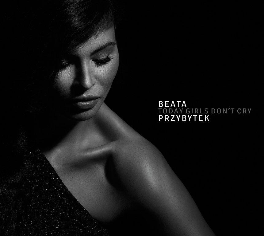 Przybytek Beata – Today Girls Don't Cry