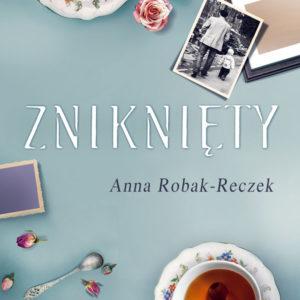 ROBAK-RECZEK ANNA – Zniknięty