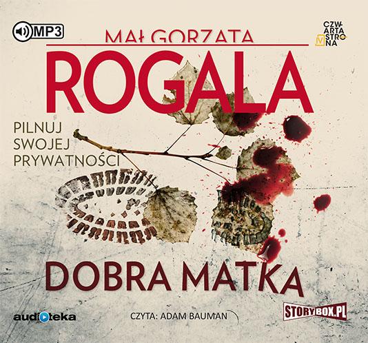 Rogala Małgorzata – Dobra Matka