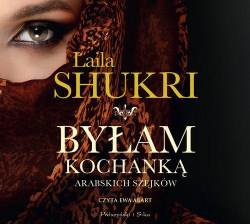 Shukri Laila – Byłam Kochanką Arabskich Szejków