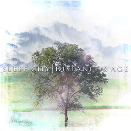 Sleep City – Distance And Age