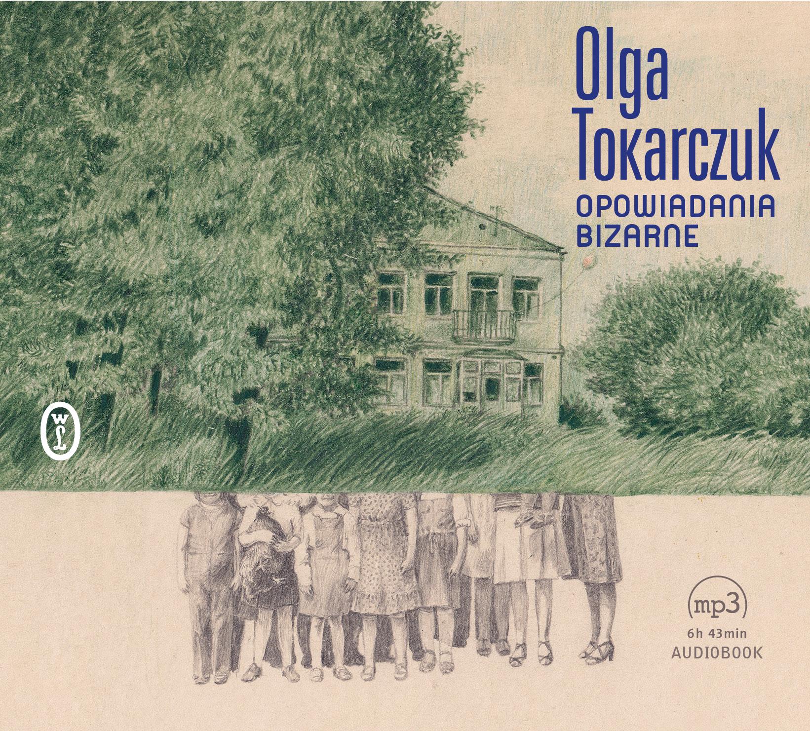 Tokarczuk Olga – Opowiadania Bizarne