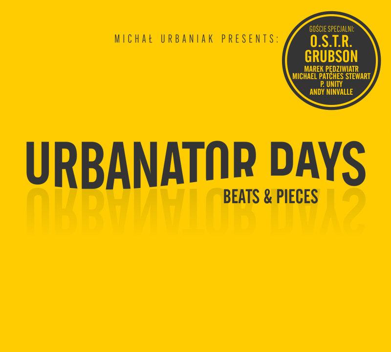 URBANATOR DAYS – Beats And Pieces