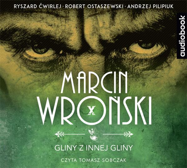 Wroński Marcin – Gliny Z Innej Gliny