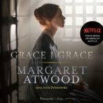 ATWOOD MARGARET – GRACE I GRACE