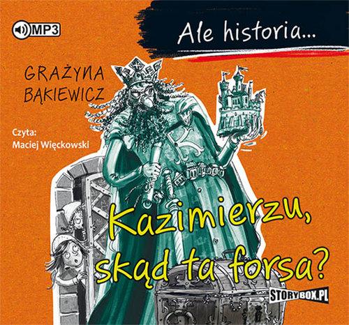Bąkiewicz Grażyna – Kazimierzu, Skąd Ta Forsa
