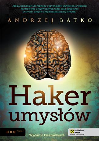 Batko Andtrzej – Haker Umysłów