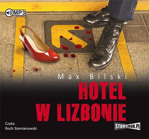 Bilski Max – Hotel W Lizbonie
