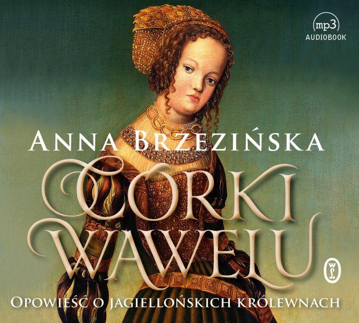 Brzezińska Anna – Córki Wawelu