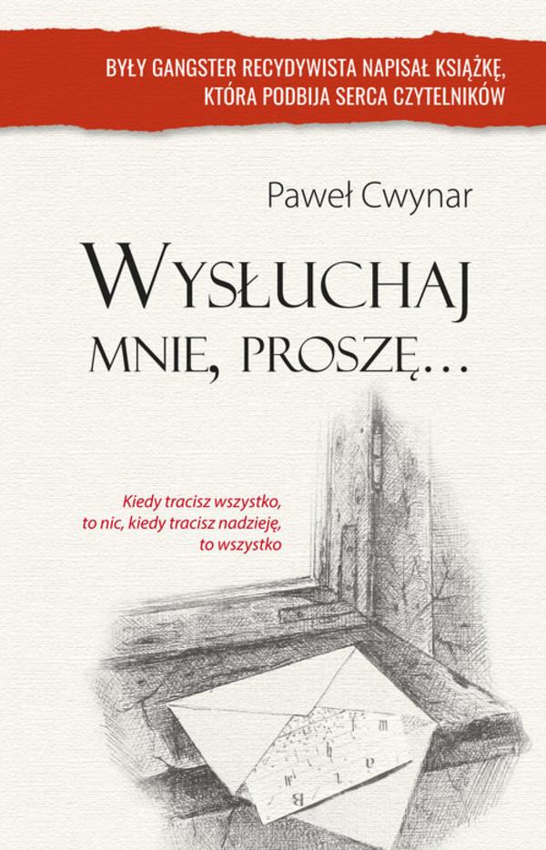 Cwynar Paweł – Wysłuchaj Mnie, Proszę