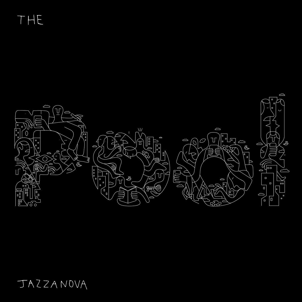 JAZZANOVA – Pool