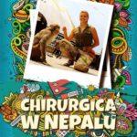 KOŁODZIEJSKA ANNA – Chirurgica W Nepalu