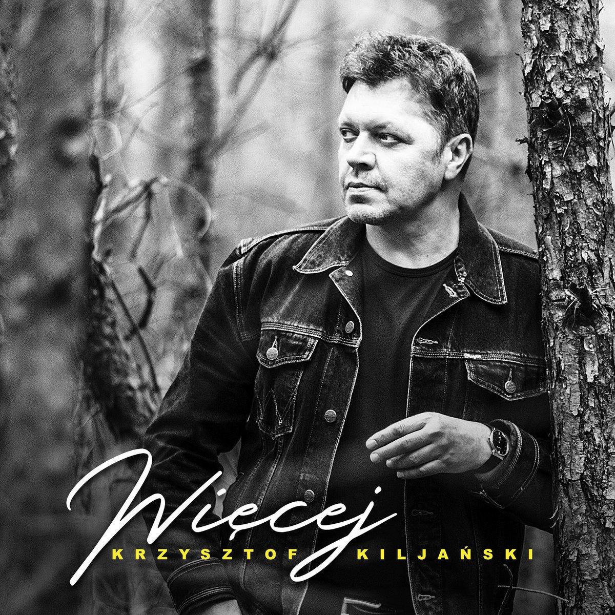 Kiljański Krzysztof – Więcej