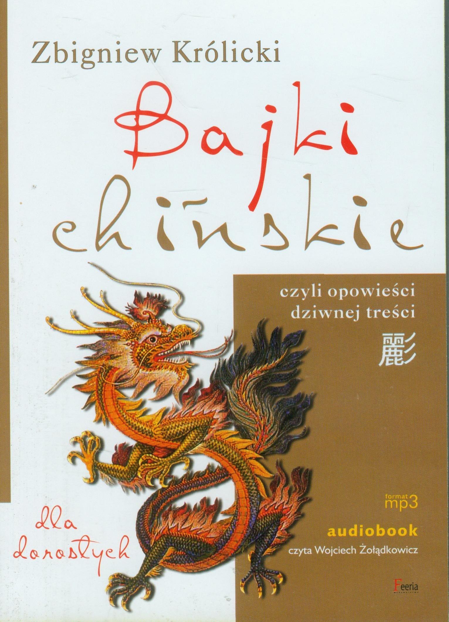 Królicki Zbigniew – Bajki Chińskie Dla Dorosłych