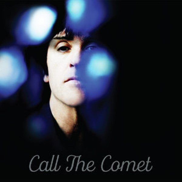 Marr Johnny – Call The Comet