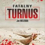 MELERSKI JAN – Fatalny Turnus