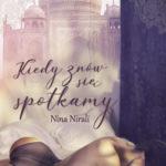 NIRALI NINA – Kiedy Znów Się Spotkamy