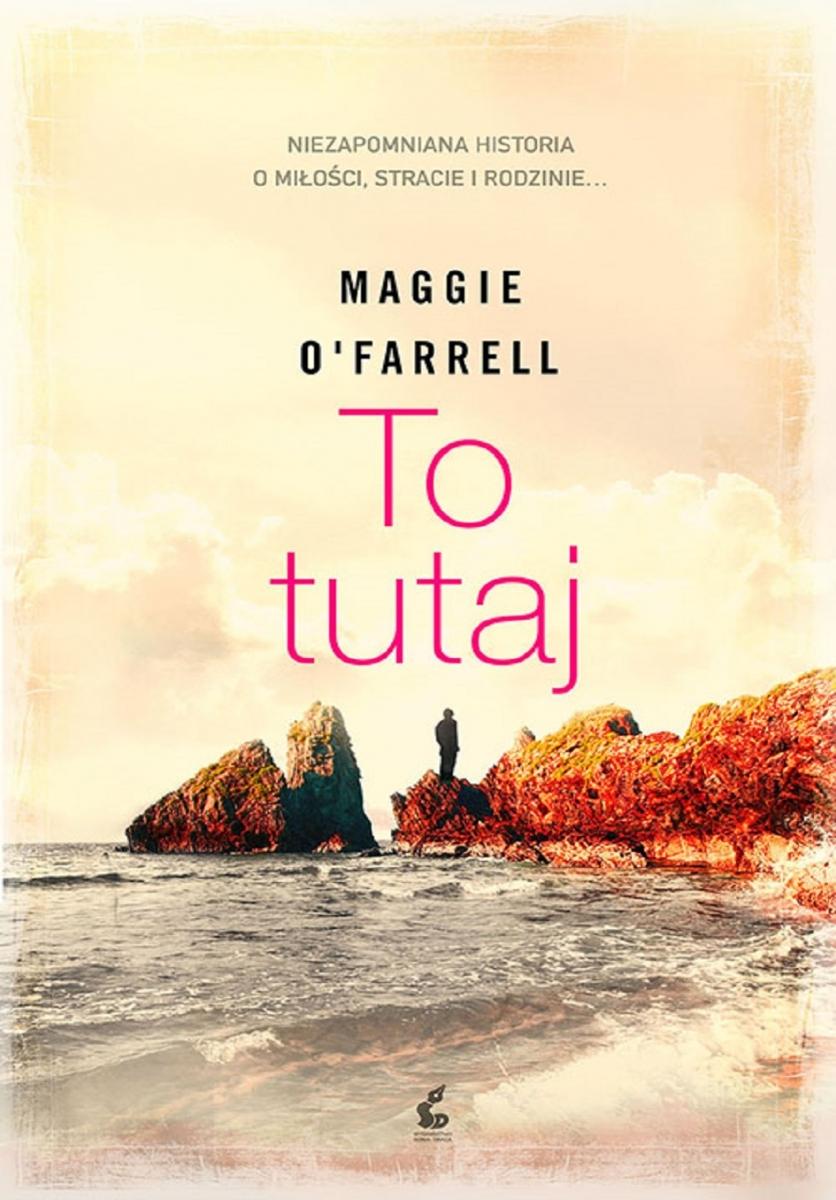 O'Farrell Maggie – To Tutaj