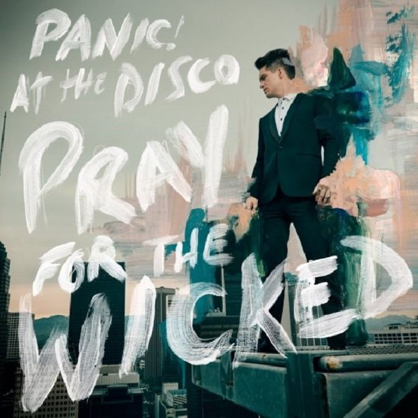 Panic At The Disco – Pray For The Wicked