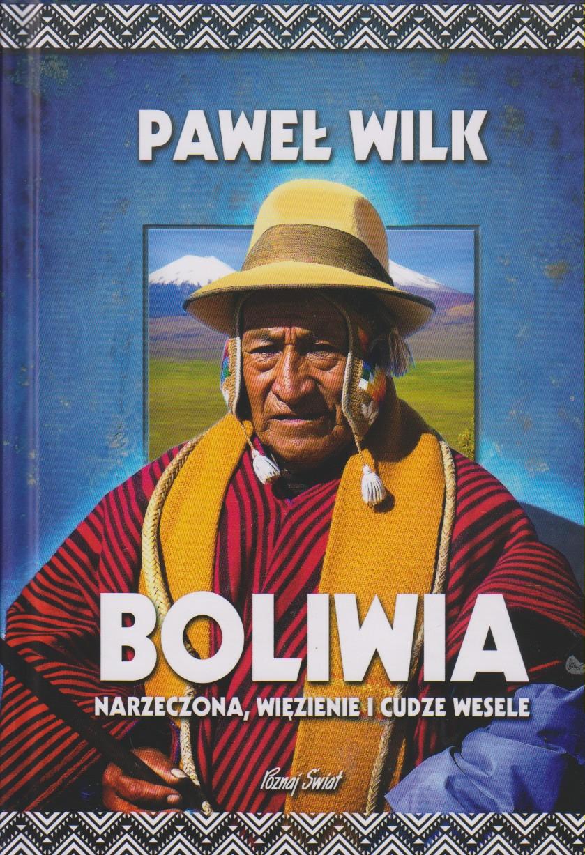 Wilk Paweł – Boliwia