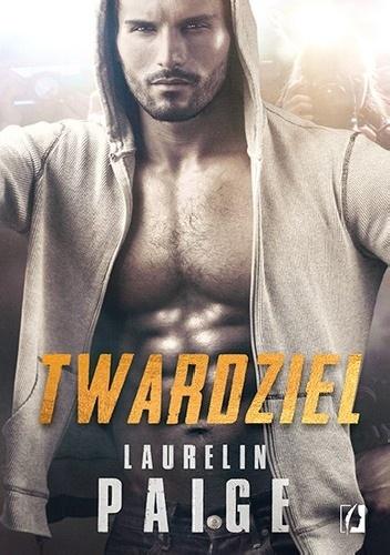 PAIGE LAURELIN – Twardziel