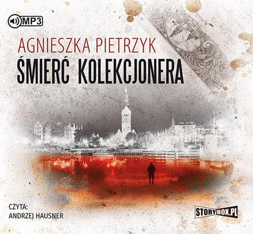 Pietrzyk Agnieszka – Śmierć Kolekcjonera
