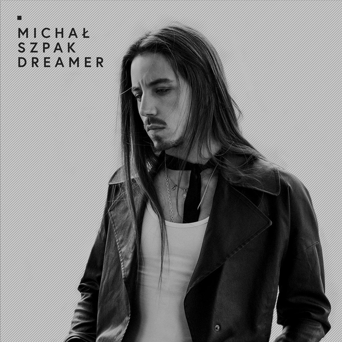 SZPAK MICHAŁ – Dreamer