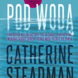 STEADMAN CATHERINE – Pod Wodą