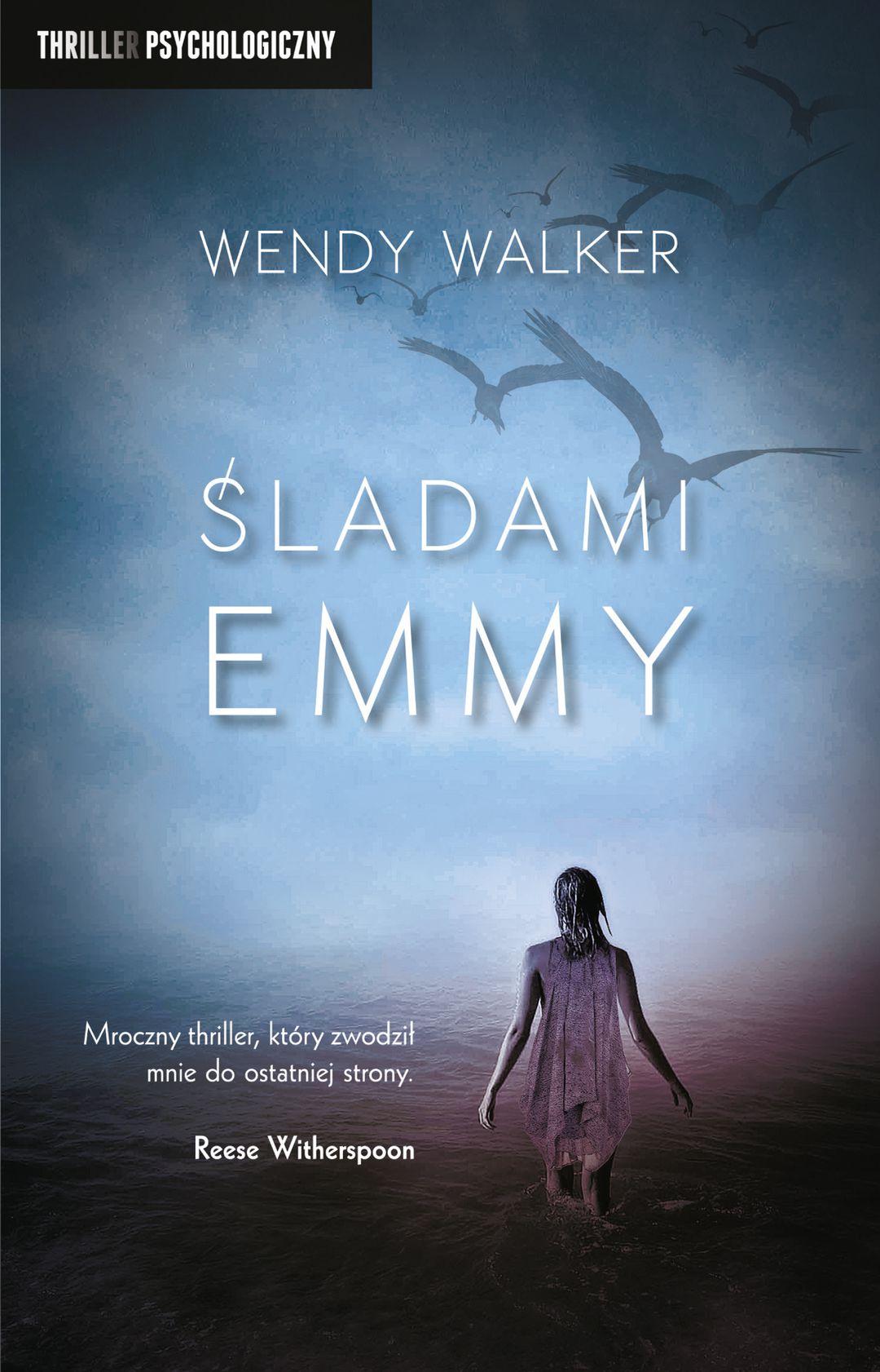 WALKER WENDY – Śladami Emmy