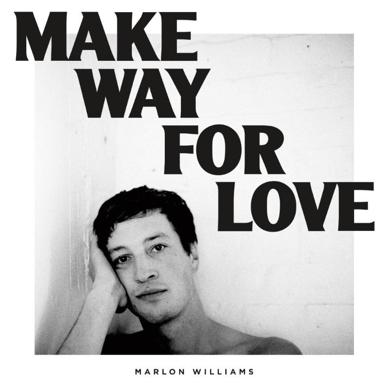 WILLIAMS MARLON – Make Way For Love