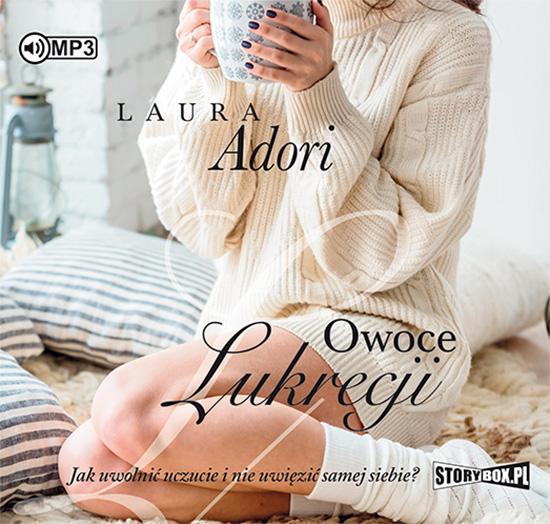 Adori Laura – Owoce Lukrecji