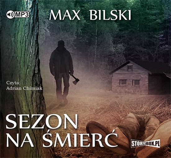 Bilski Max – Sezon Na śmierć