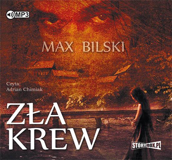 Bilski Max – Zła Krew
