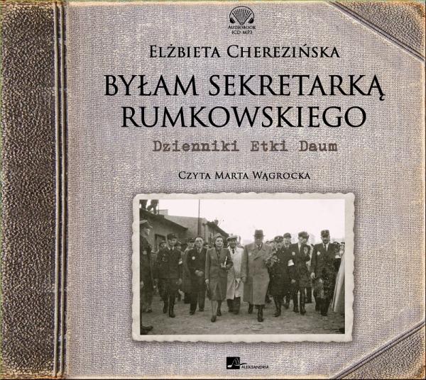 Cherezińska Elżbieta – Bylam Sekretarką Rumkowskiego