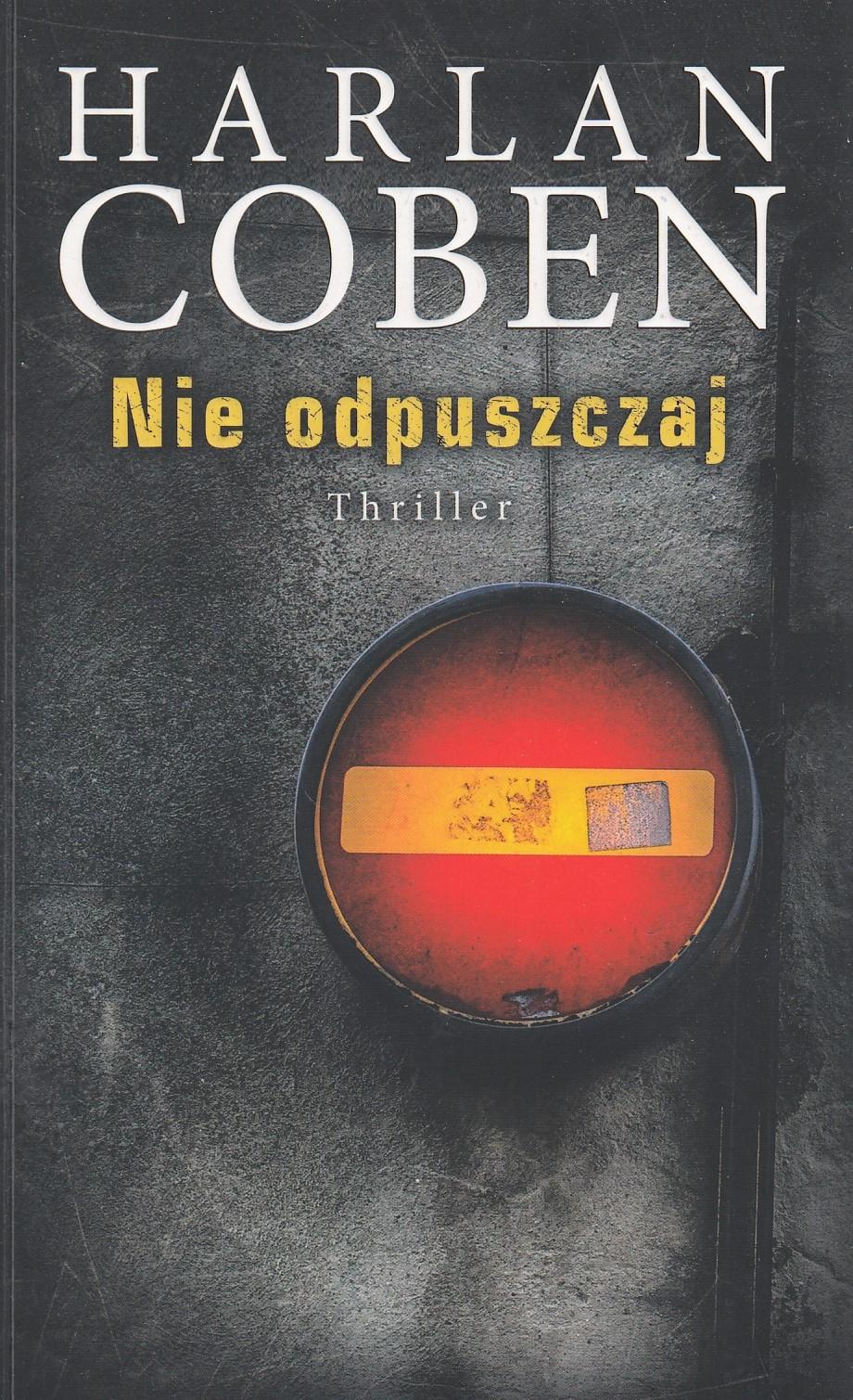Coben Harlan – Nie Odpuszczaj