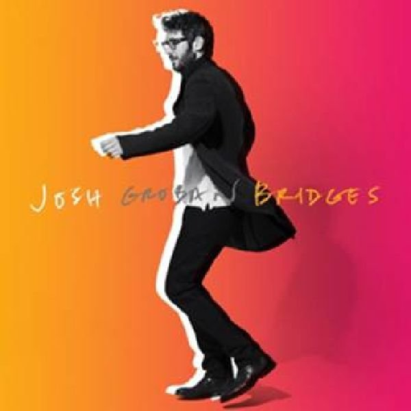 Groban Josh – Bridges