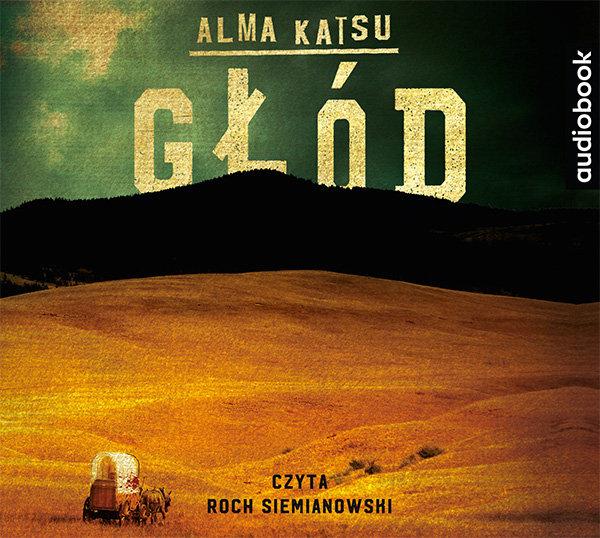 Katsu Alma – Głód