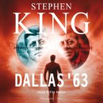 KING STEPHEN – DALLAS '63