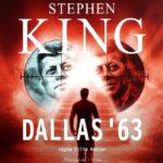 KING STEPHEN – DALLAS '63