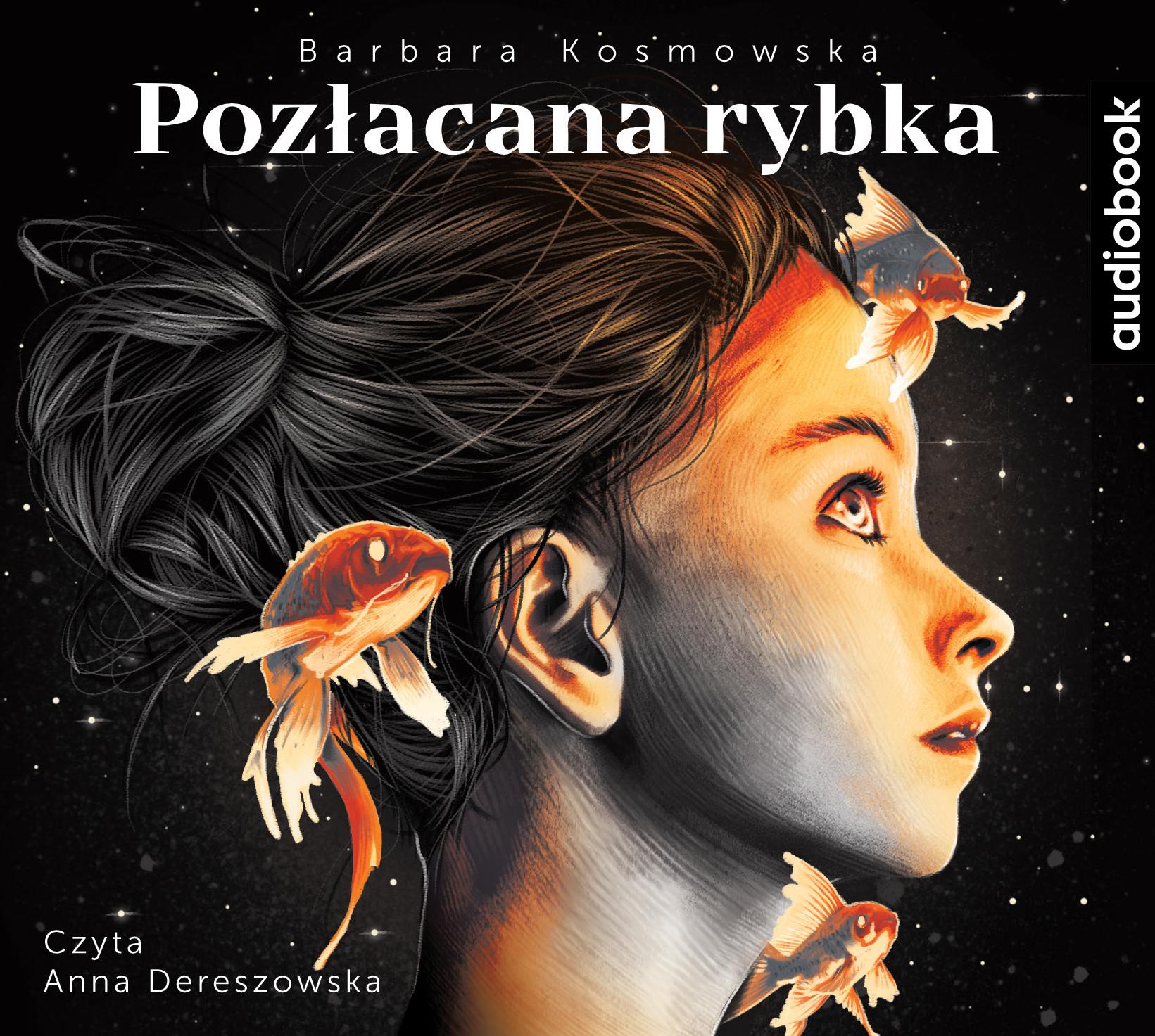 Kosmowska Barbara – Pozłacana Rybka