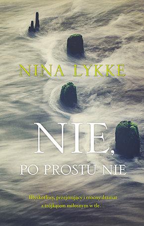 Lykke Nina – Nie, Po Prostu Nie