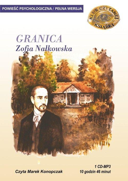 Nałkowska Zofia – Granica