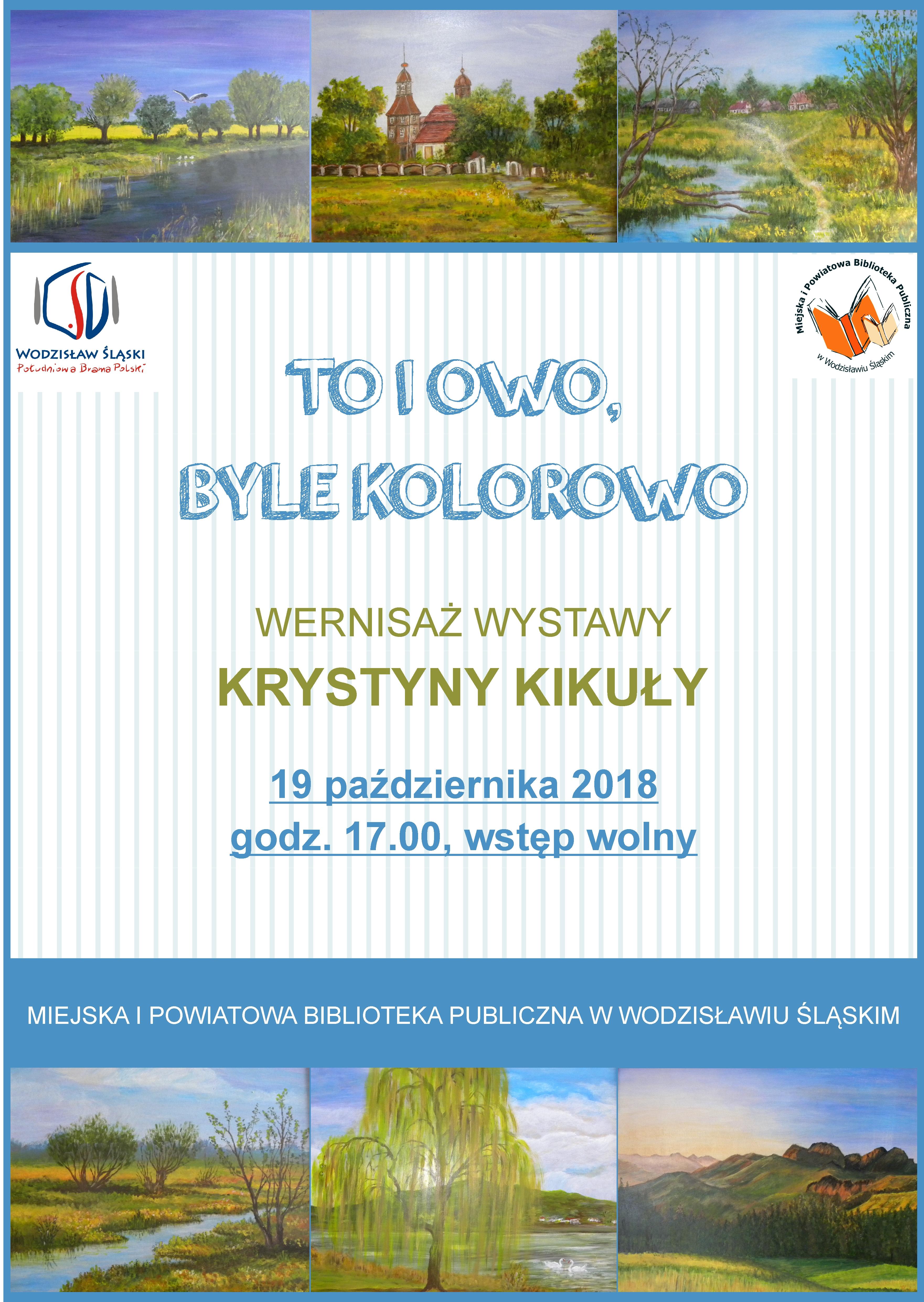 WERNISAŻ WYSTAWY KRYSTYNY KIKUŁY – 19 Października 2018 Godz. 17.00