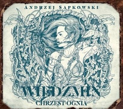 Sapkowski Andrzej – Chrzest Ognia