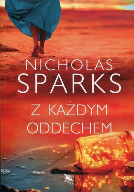 Sparks Nicholas – Z Każdym Oddechem