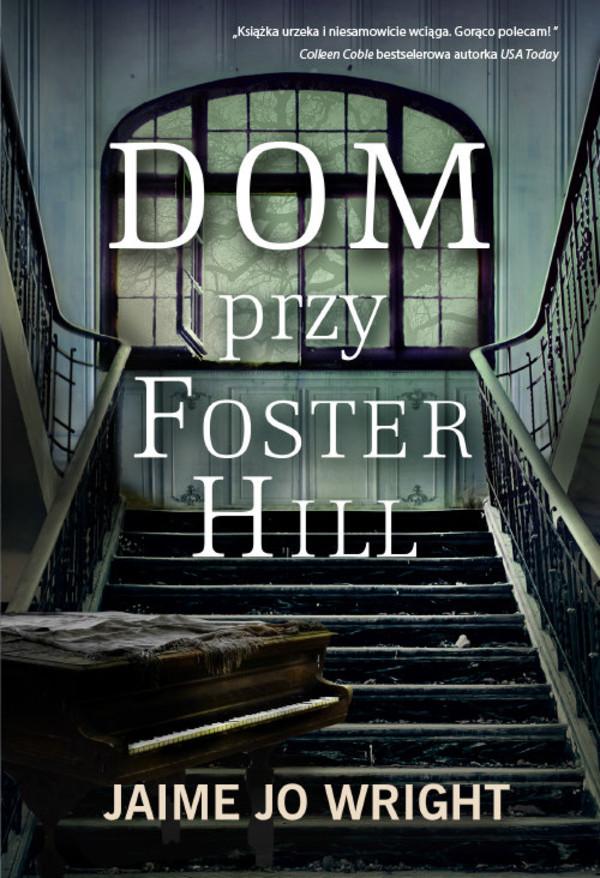 Wright Jaime Jo – Dom Przy Foster Hill