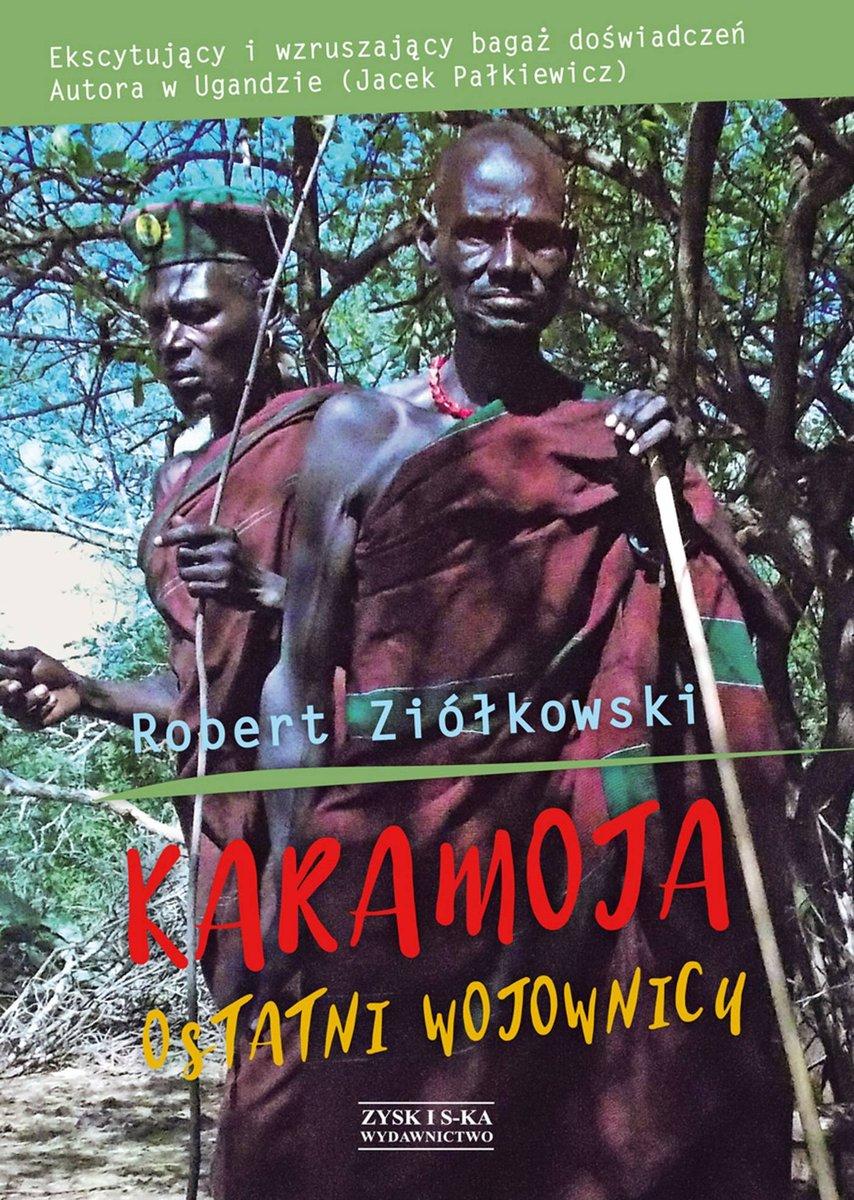 Ziółkowski Robert – Karamoja